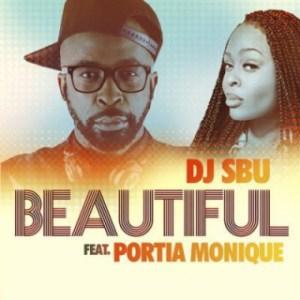 DJ Sbu - Beautiful Ft. Portia Monique